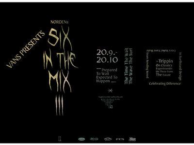 Vans Six in the Mix 2011   vom 1.September bis zum 20. Oktober
